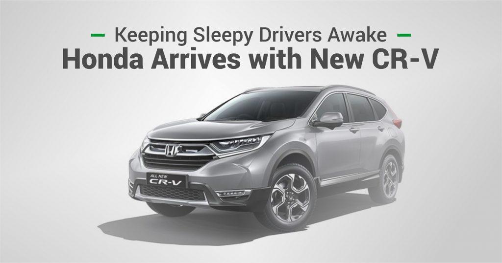 Honda CR-V - Keeping sleepy drivers awake