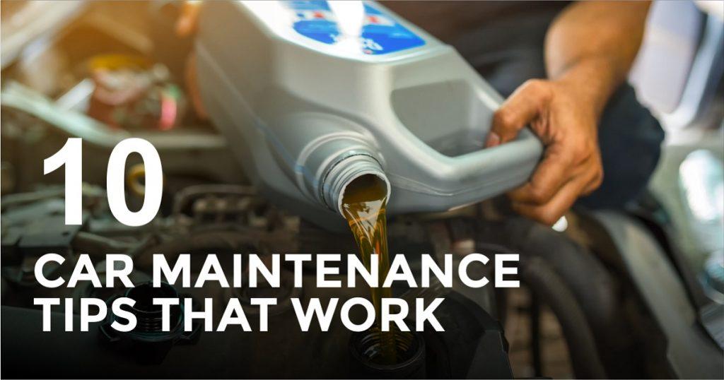 10 Car maintenance Tips That Work