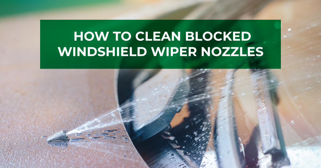 How To Clean BlockedWindshield Wiper Nozzles