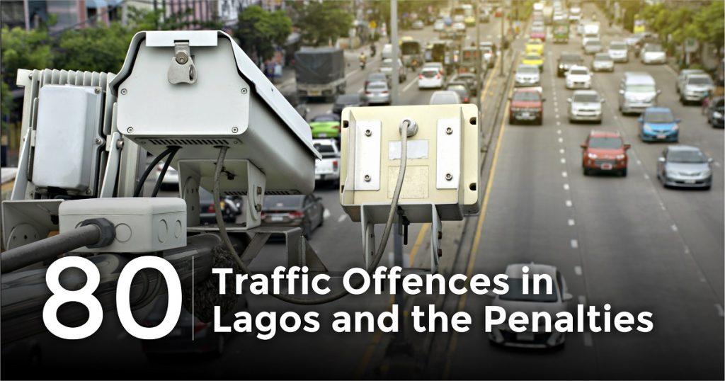 Traffic offences in Lagos - Cheki Nigeria
