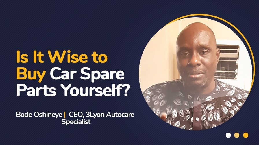 Car spare parts - Autochek and Bode Oshineye, CEO of 3Lyon Autocare Specialist